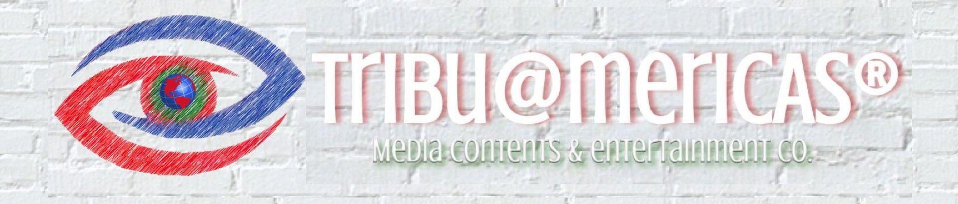 TribuAmericas Media Contents & Entertainment